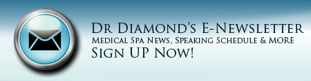 Dr. Diamond E-Newsletter - Medical Spa News, Speaking Schedule & More